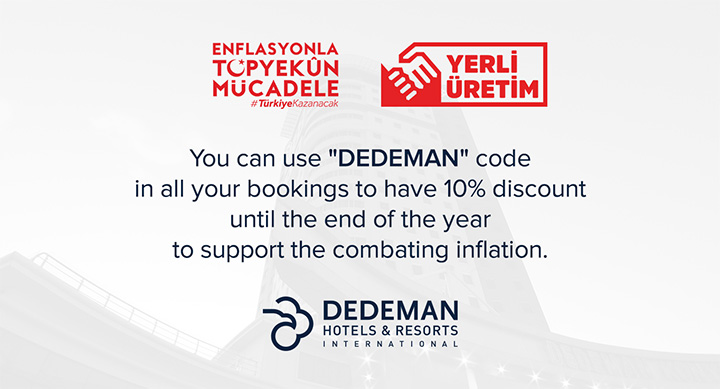 You can use DEDEMAN code in all your bookings to have 10% discount until 31.12.2018 to support the combating inflation.